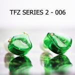 TFZ SERIES 2 - 006 เขียวใส